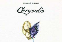 Hunter Adams Chrysalis